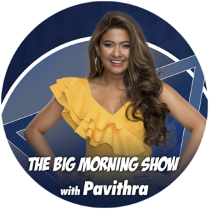 The Big Morning Show With Pavithra